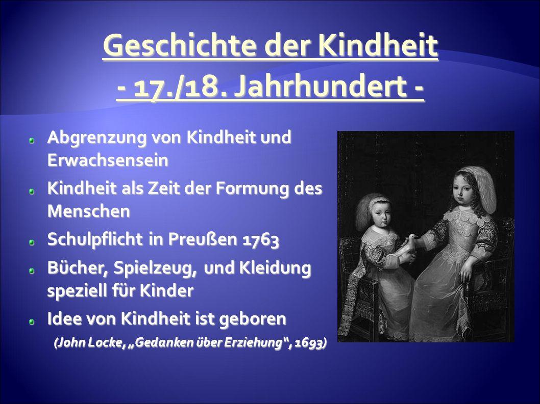 Geschichte der Kindheit - 17./18.