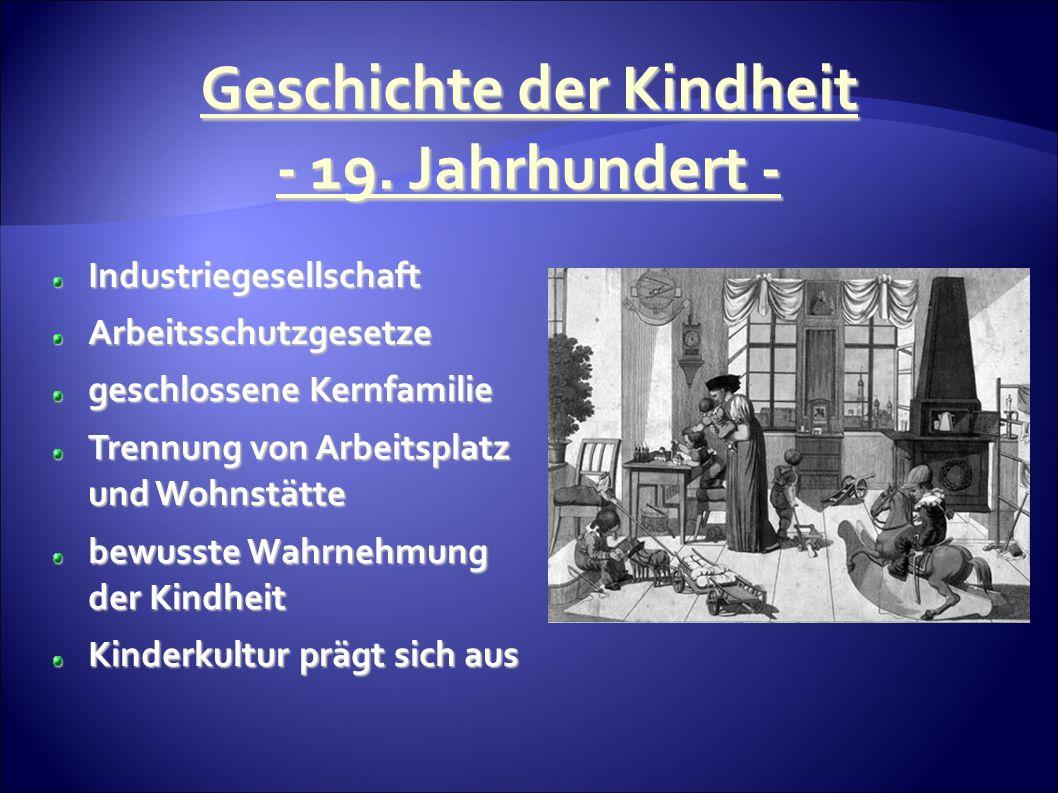 Geschichte der Kindheit - 19.