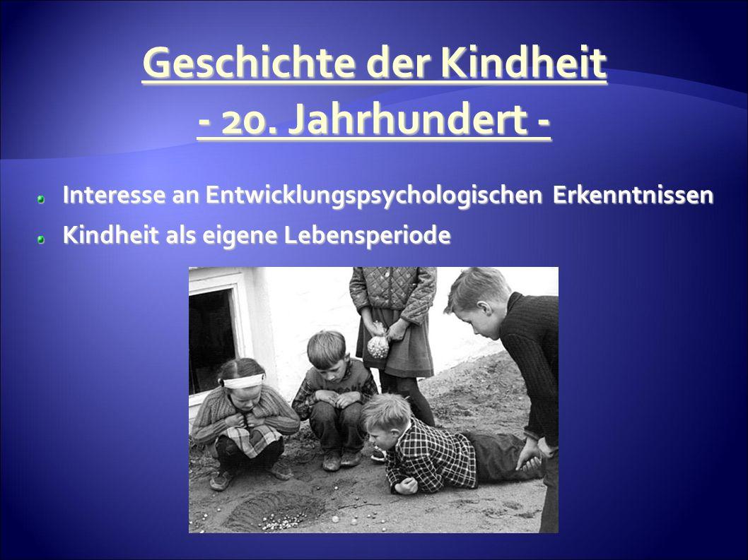 Geschichte der Kindheit - 20.