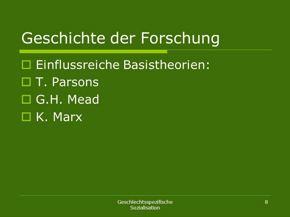 Geschlechtsspezifische Sozialisation 19 Unterbegriffe von Sozialisation Enkulturation Menschen werden, z.B.