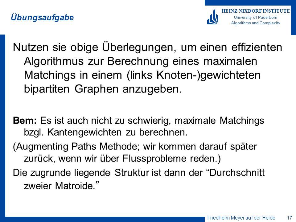 Friedhelm Meyer auf der Heide 18 HEINZ NIXDORF INSTITUTE University of Paderborn Algorithms and Complexity Friedhelm Meyer auf der Heide Heinz Nixdorf Institute & Computer Science Department University of Paderborn Fürstenallee 11 33102 Paderborn, Germany Tel.: +49 (0) 52 51/60 64 80 Fax: +49 (0) 52 51/62 64 82 E-Mail: fmadh@upb.de http://www.upb.de/cs/ag-madh Thank you for your attention!