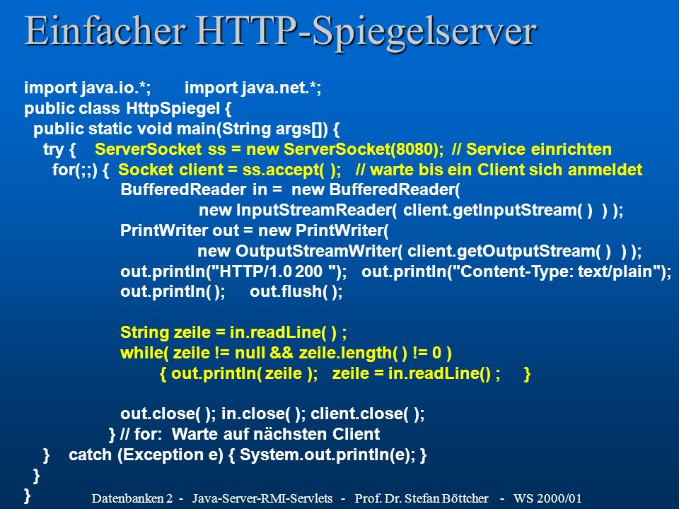 Datenbanken 2 - Java-Server-RMI-Servlets - Prof.Dr.