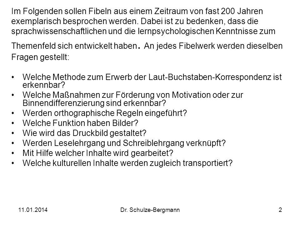 11.01.2014Dr. Schulze-Bergmann2 Im Folgenden sollen Fibeln aus einem Zeitraum von fast 200 Jahren exemplarisch besprochen werden. Dabei ist zu bedenke