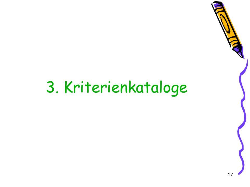 17 3. Kriterienkataloge