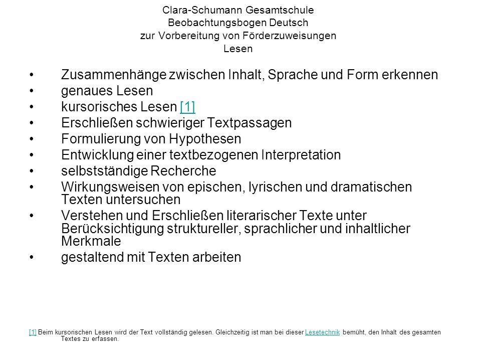 Clara-Schumann Gesamtschule Beobachtungsbogen Deutsch zur Vorbereitung von Förderzuweisungen Lesen Zusammenhänge zwischen Inhalt, Sprache und Form erk