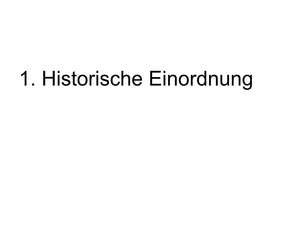 1. Historische Einordnung