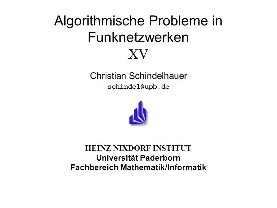12 Christian Schindelhauer 05.02.2003 HEINZ NIXDORF INSTITUT Universität Paderborn Fakultät für Elektrotechnik, Informatik und Mathematik Institut für Informatik Algorithmische Probleme in Funknetzwerken XV Ablehnungsgraph (Rejection graph) Ablehnungsgraph R=(V,E) –Knotenmenge V = Requests, |V| = m V A = akzeptierte Requests, m A = |V A | V R = abgelehnte Requests, m R =|V R | –beschränkt auf c Requests pro Knoten (mehr geht auch offline nicht) V A V R = V, m A +m R = m –Gerichtete Kanten E, (u,v) E, gdw.