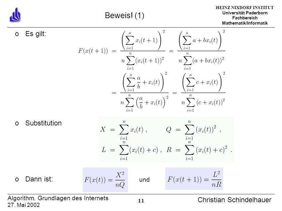HEINZ NIXDORF INSTITUT Universität Paderborn Fachbereich Mathematik/Informatik 11 Algorithm. Grundlagen des Internets 27. Mai 2002 Christian Schindelh