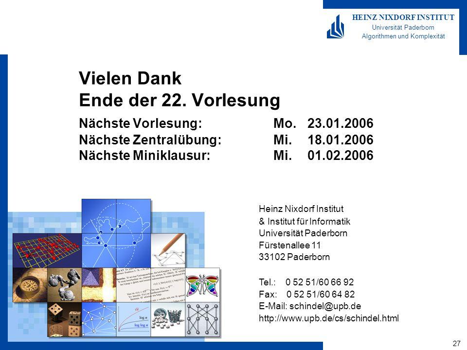 27 HEINZ NIXDORF INSTITUT Universität Paderborn Algorithmen und Komplexität Heinz Nixdorf Institut & Institut für Informatik Universität Paderborn Für