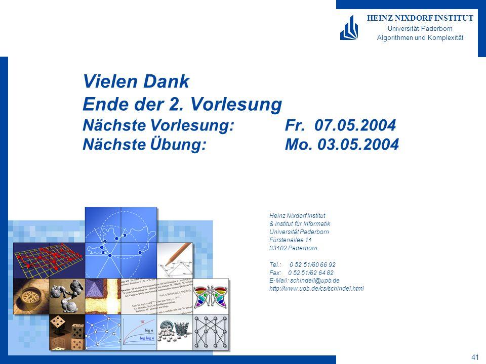 41 HEINZ NIXDORF INSTITUT Universität Paderborn Algorithmen und Komplexität Heinz Nixdorf Institut & Institut für Informatik Universität Paderborn Für