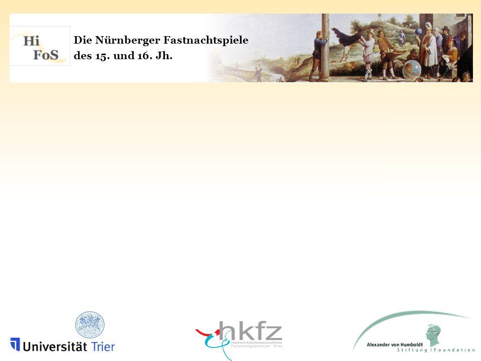 Die Nürnberger Fastnachtspiele des 15. und 16. Jh.