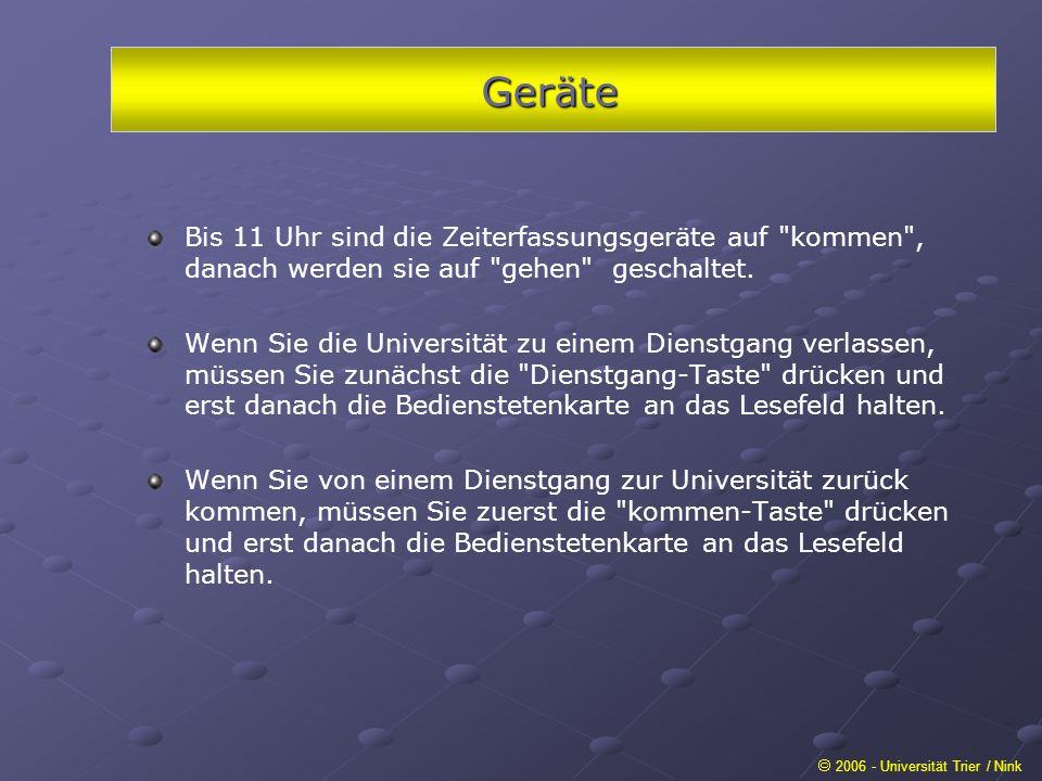 Geräte 2006 - Universität Trier / Nink Bis 11 Uhr sind die Zeiterfassungsgeräte auf