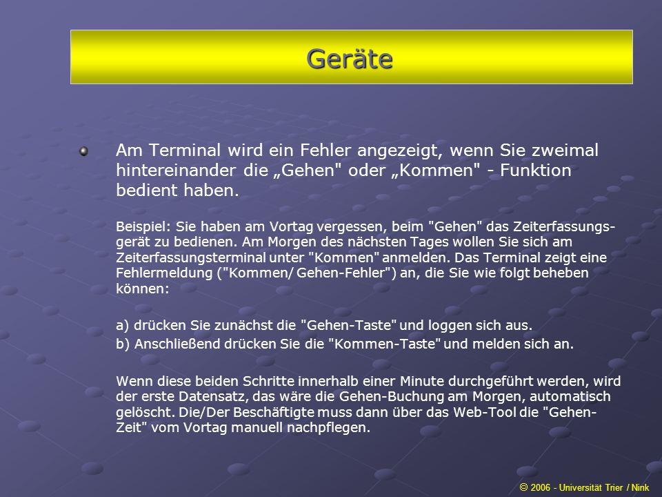 Geräte 2006 - Universität Trier / Nink Am Terminal wird ein Fehler angezeigt, wenn Sie zweimal hintereinander die Gehen