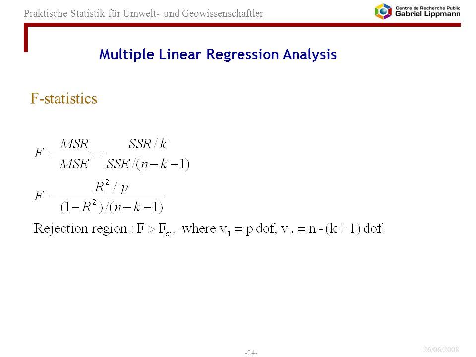 26/06/2008 -24- Praktische Statistik für Umwelt- und Geowissenschaftler F-statistics Multiple Linear Regression Analysis