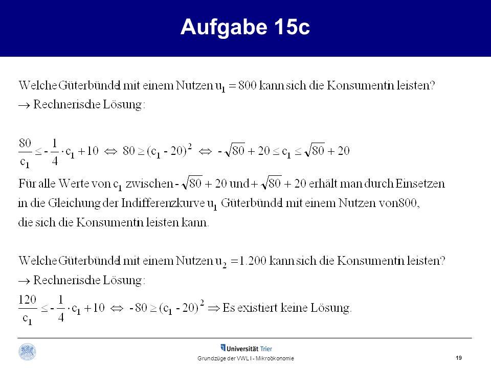 Aufgabe 15c 19 Grundzüge der VWL I - Mikroökonomie