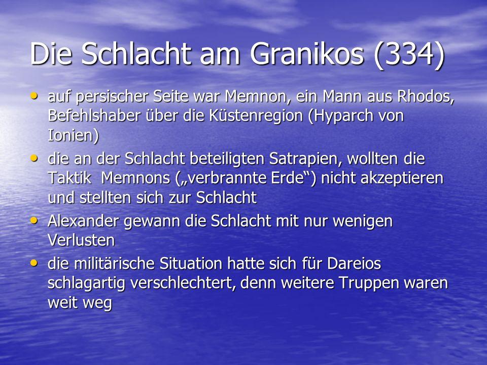 Die Schlacht am Granikos (334) auf persischer Seite war Memnon, ein Mann aus Rhodos, Befehlshaber über die Küstenregion (Hyparch von Ionien) auf persi