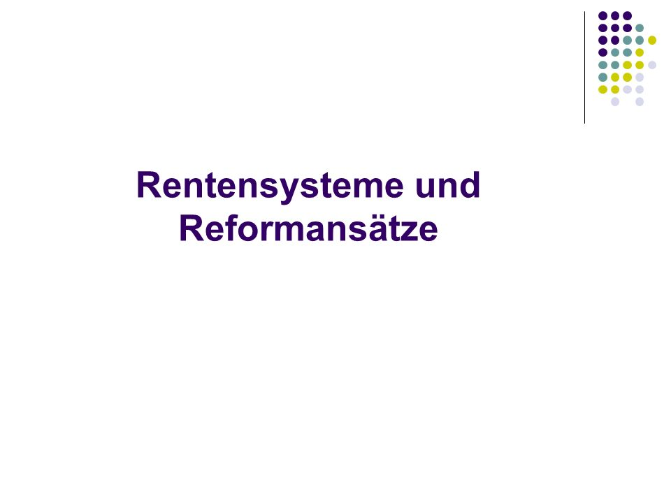 Rentensysteme und Reformansätze
