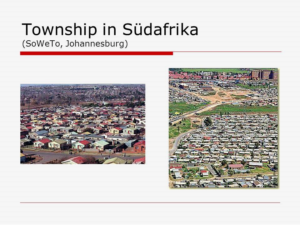 Township in Südafrika (SoWeTo, Johannesburg)