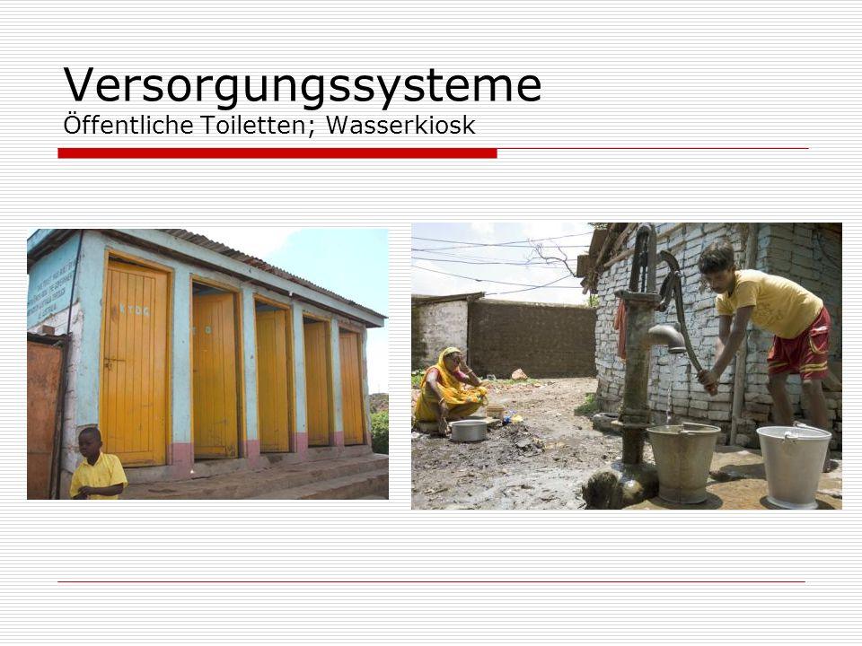 Versorgungssysteme Öffentliche Toiletten; Wasserkiosk