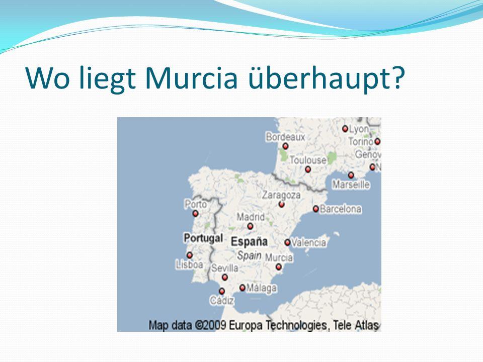Wo liegt Murcia überhaupt?