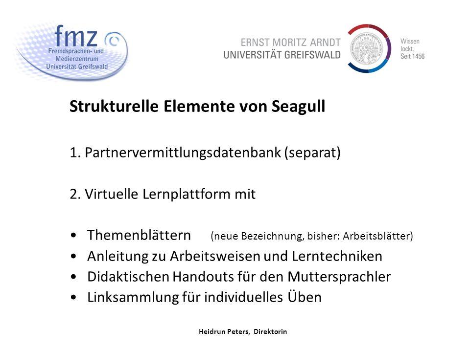 Heidrun Peters, Direktorin Strukturelle Elemente von Seagull 1.
