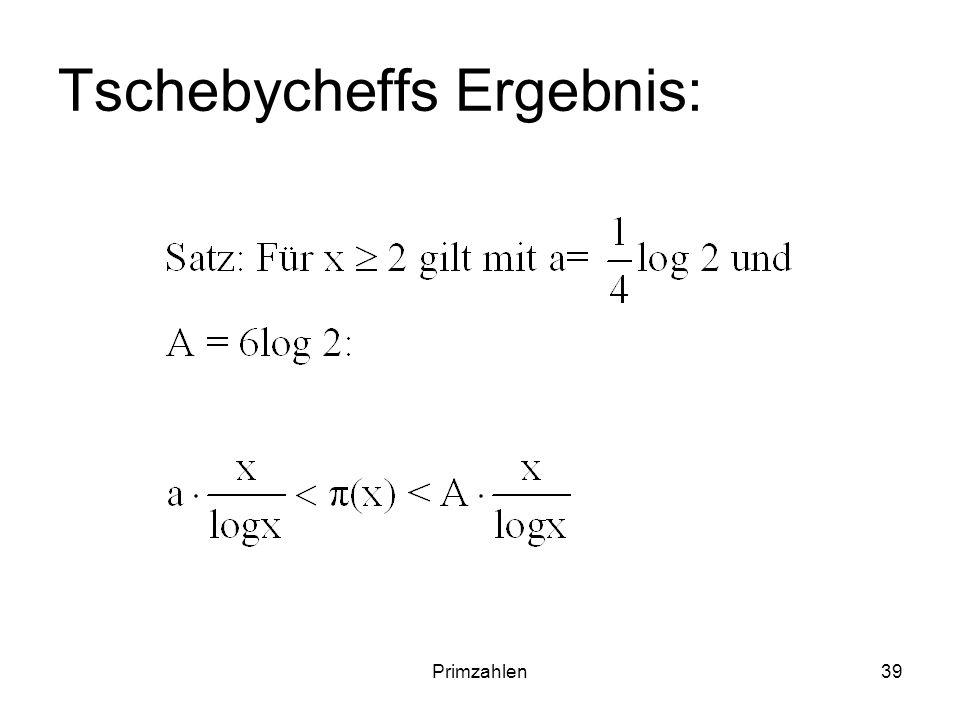 Primzahlen39 Tschebycheffs Ergebnis: