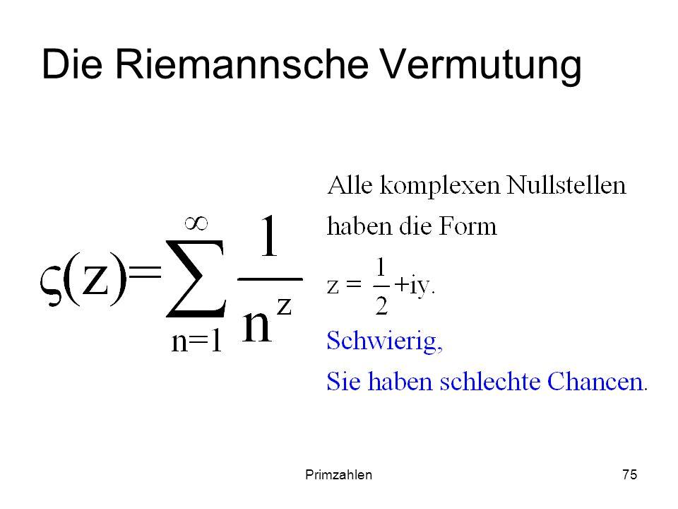 Primzahlen75 Die Riemannsche Vermutung