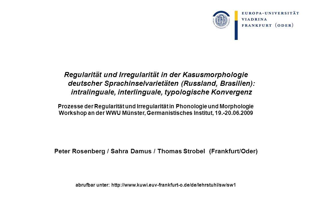Befunde zur irregulärer Morphologie: 1 Kasussynkretismus in irregulärer Morphologie geringer als in regulärer.
