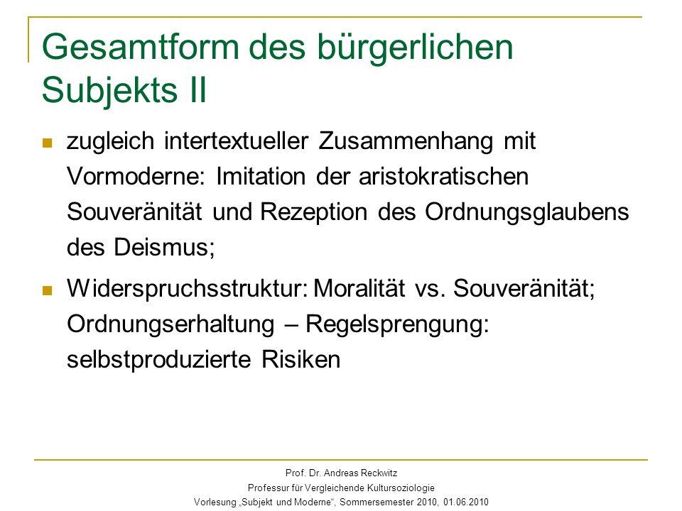 Gesamtform des bürgerlichen Subjekts II zugleich intertextueller Zusammenhang mit Vormoderne: Imitation der aristokratischen Souveränität und Rezeptio