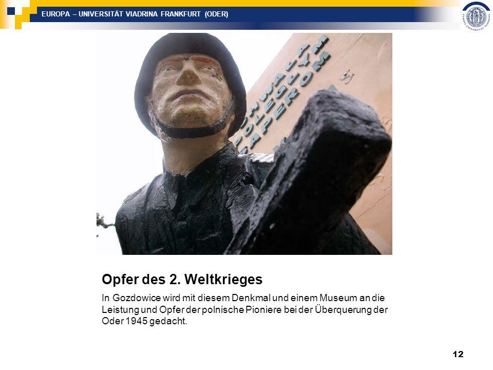 EUROPA – UNIVERSITÄT VIADRINA FRANKFURT (ODER) Opfer des 2.