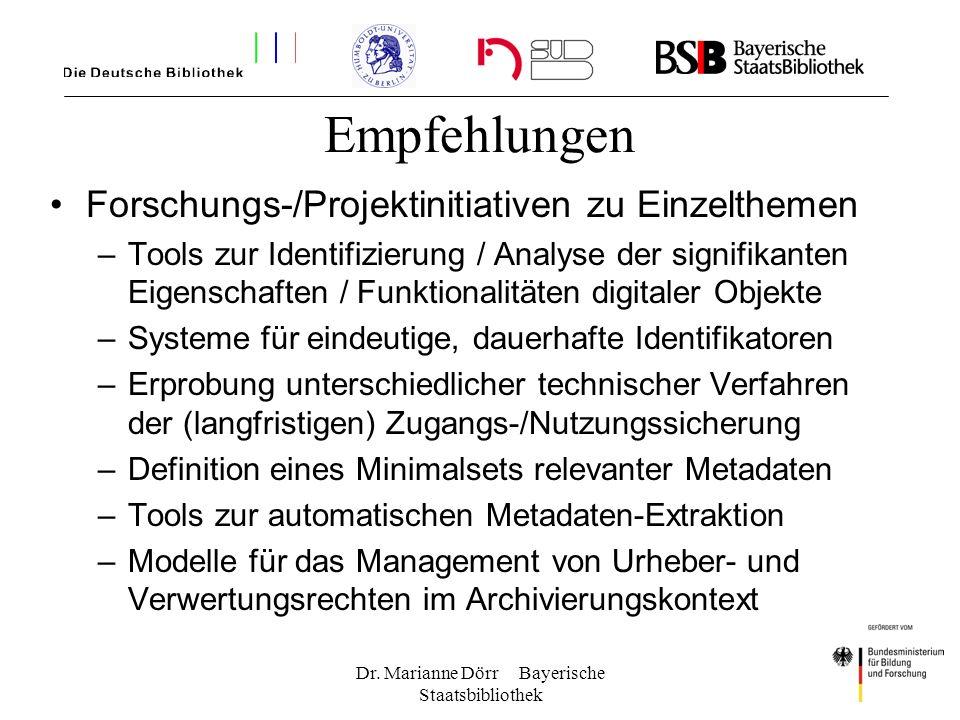 Dr. Marianne Dörr Bayerische Staatsbibliothek Empfehlungen Forschungs-/Projektinitiativen zu Einzelthemen –Tools zur Identifizierung / Analyse der sig