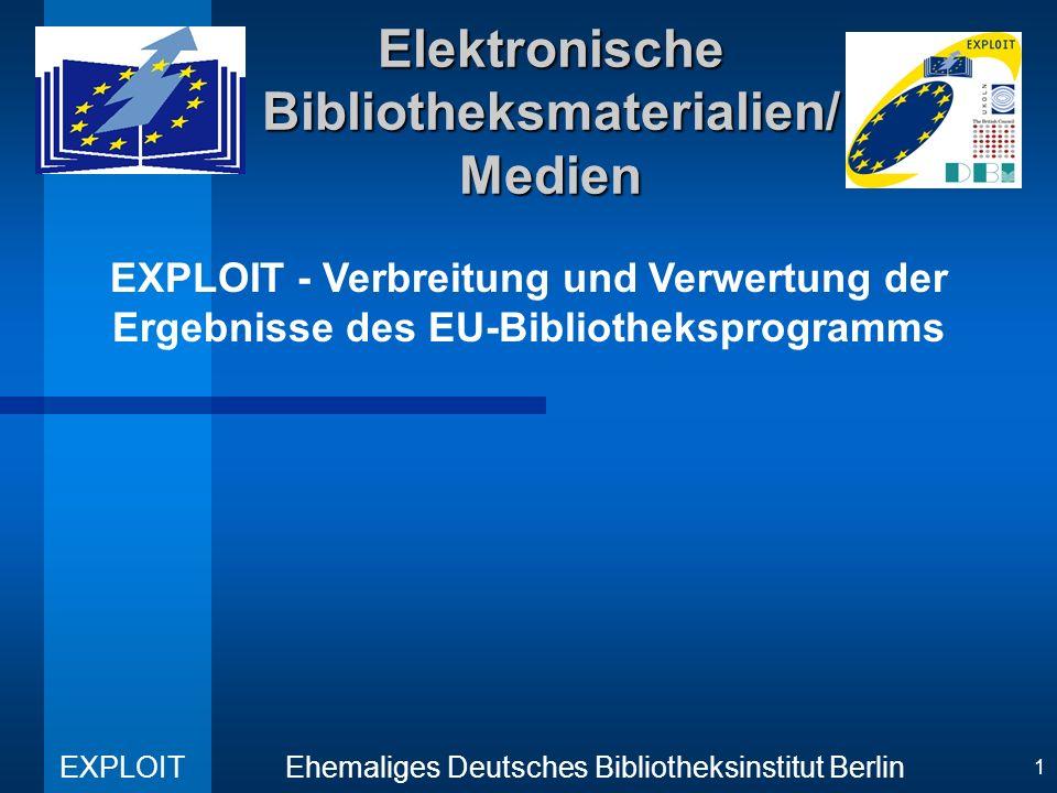 EXPLOIT Ehemaliges Deutsches Bibliotheksinstitut Berlin 12 Elektronische Bibliotheksmaterialien/Medien Ressourcen (4) Web-basierte Informationsressourcen –WWW-Index für alle Internet-Ressourcen eines spezifischen Themas Musik und Audio-Aufzeichnungen –Zugang zu Audio-Archiven und Musik-Sammlungen