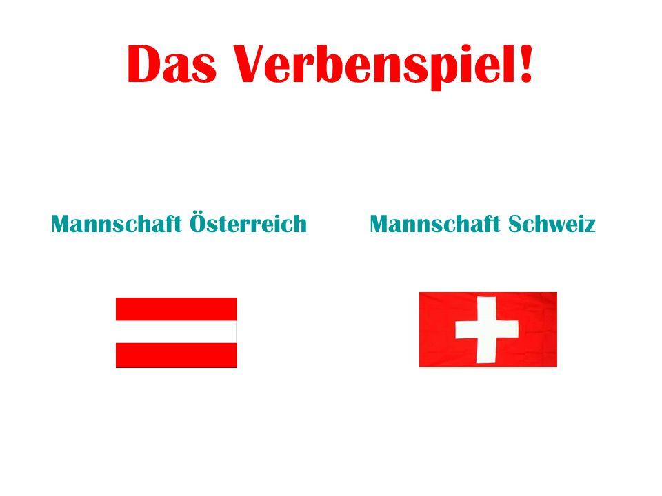 Das Verbenspiel! Mannschaft ÖsterreichMannschaft Schweiz