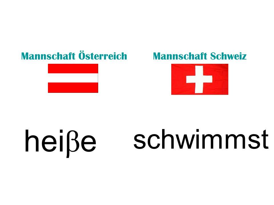 Mannschaft ÖsterreichMannschaft Schweiz hei β e schwimmst