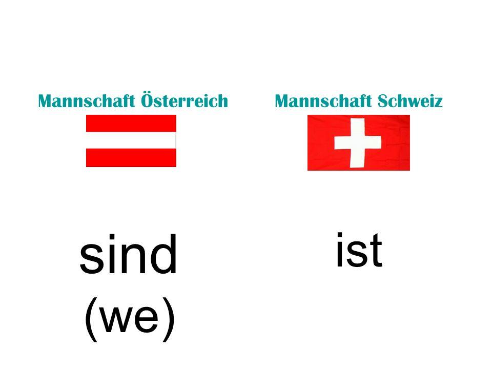 Mannschaft ÖsterreichMannschaft Schweiz lerntmachen