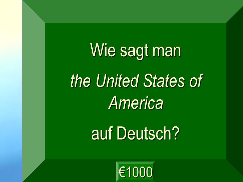 die Vereinigten Staaten von Amerika Frage