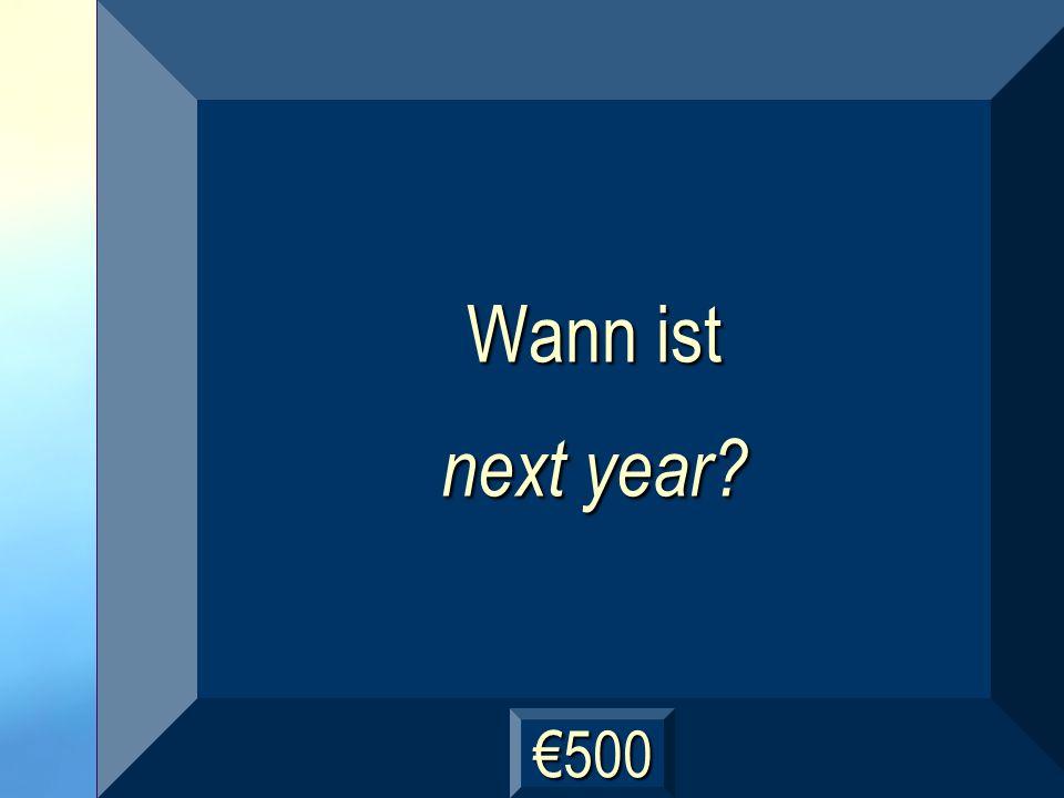 nächstes Jahr Frage