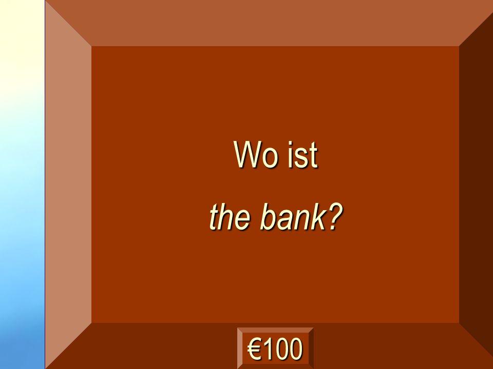 die Bank Frage