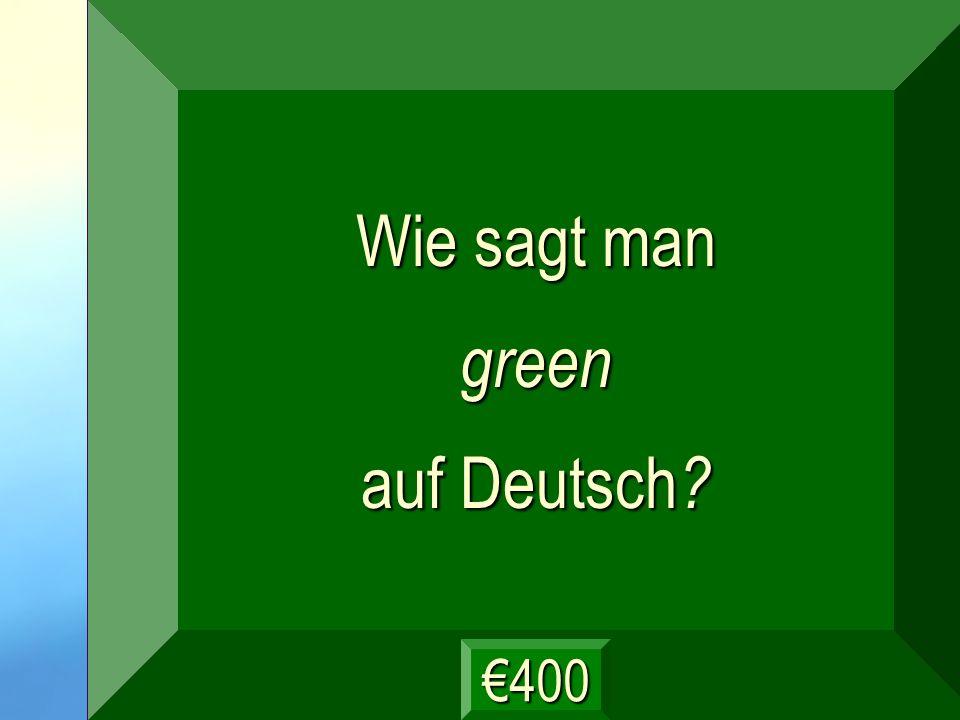 grün Frage