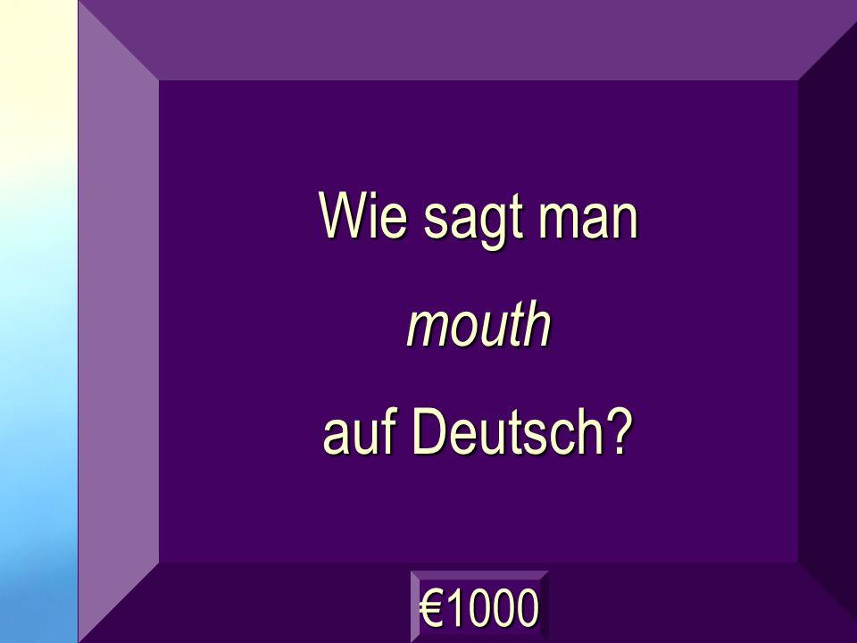 der Mund Frage