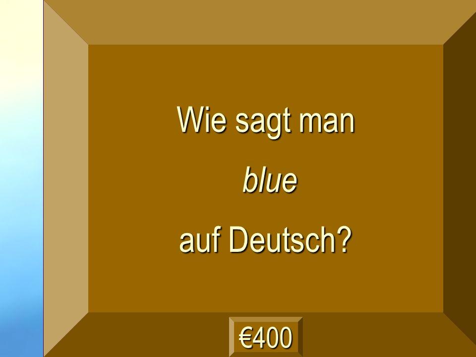 blau Frage