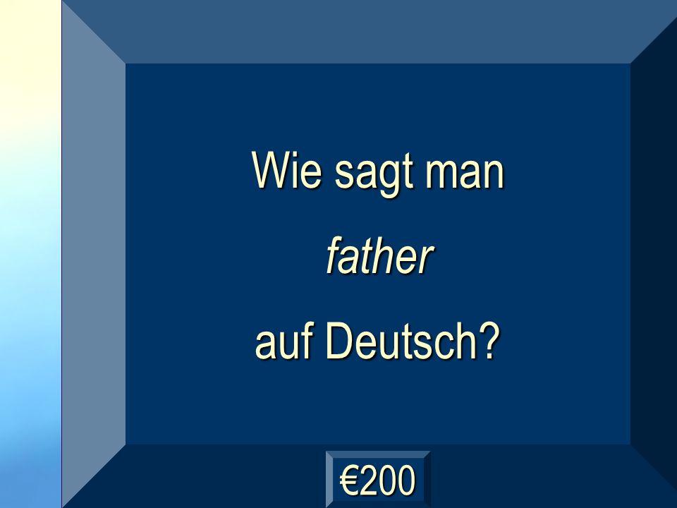 der Vater Frage