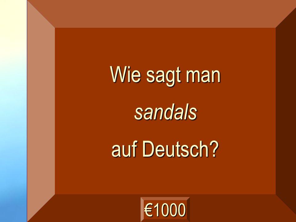 die Sandalen Frage
