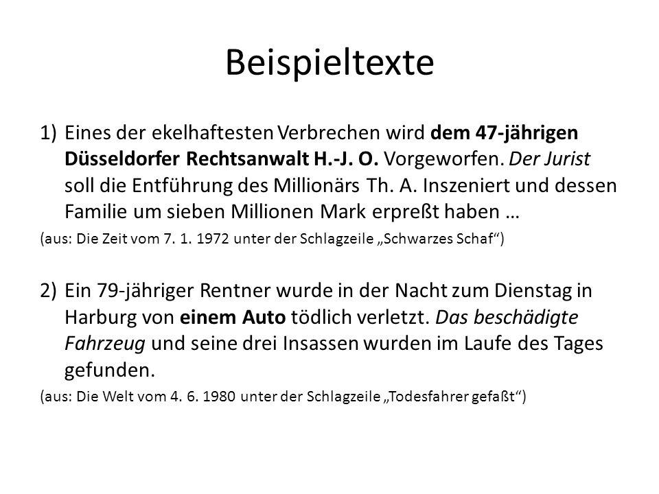 Beispieltexte 1)Eines der ekelhaftesten Verbrechen wird dem 47-jährigen Düsseldorfer Rechtsanwalt H.-J. O. Vorgeworfen. Der Jurist soll die Entführung