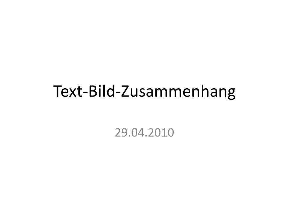 Text-Bild-Zusammenhang 29.04.2010