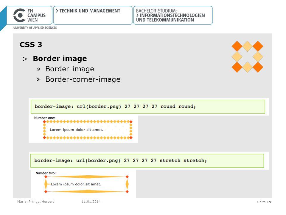 Seite 19 CSS 3 >Border image »Border-image »Border-corner-image Maria, Philipp, Herbert11.01.2014