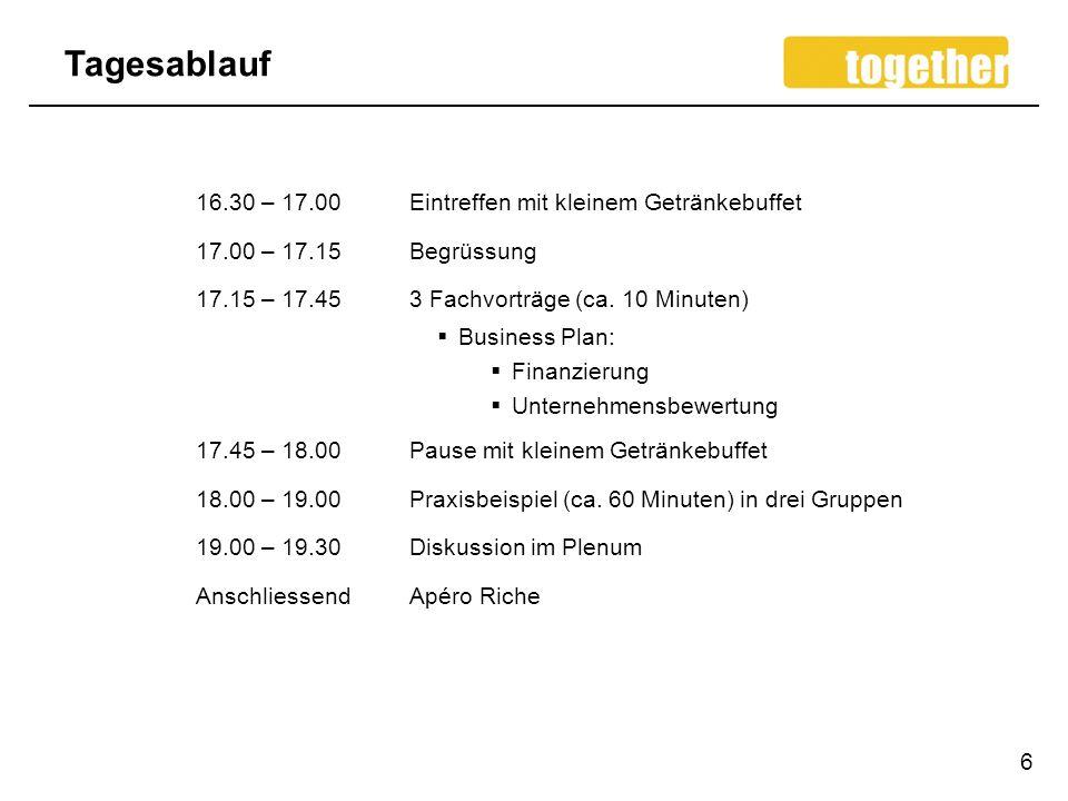 Tagesablauf 6 16.30 – 17.00Eintreffen mit kleinem Getränkebuffet 17.00 – 17.15 Begrüssung 17.15 – 17.453 Fachvorträge (ca.