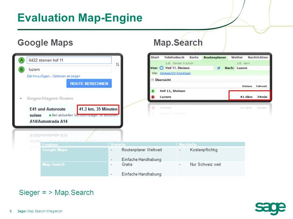 66 Evaluation Map-Engine Google Maps Sage: Map.Search Integration Map.Search EnginesVorteileNachteile Google Maps -Routenplaner Weltweit -Einfache Handhabung -Kostenpflichtig Map.Search-Gratis -Einfache Handhabung -Nur Schweiz weit Sieger = > Map.Search