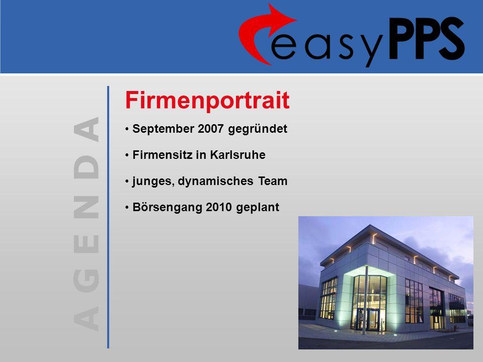 A G E N D A September 2007 gegründet Firmensitz in Karlsruhe junges, dynamisches Team Börsengang 2010 geplant Firmenportrait