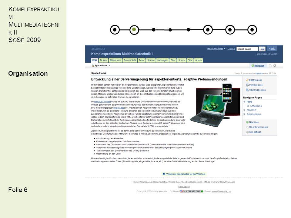 K OMPLEXPRAKTIKU M M ULTIMEDIATECHNI K II S O S E 2009 Folie 27 5. Erzielte Ergebnisse